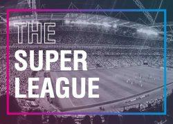 Super League: la rivoluzione nel calcio diventa realtà