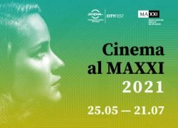 Cinema al MAXXI 2021: il primo festival dal vivo di Roma