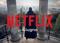 Novità Netflix: uscite di giugno 2021